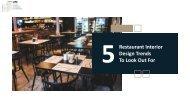 5 Restaurant Interior Design Trends Worth Sharing