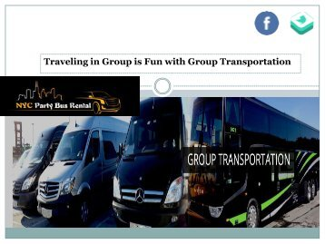 Traveling in Group is Fun with Group Transportation