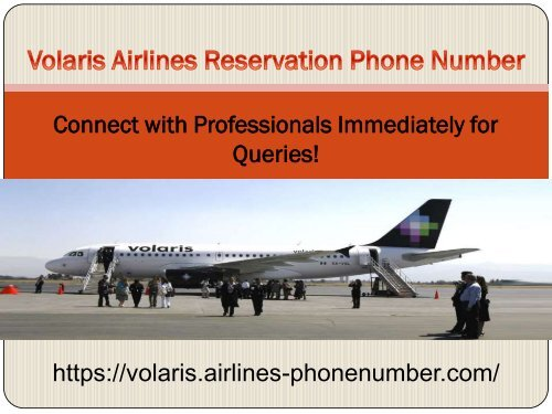Volaris Airlines Phone Number for Help