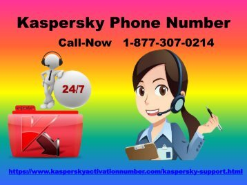 Kaspersky Phone Number +1 877 301 0214 Customer Care