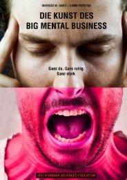 Das Buch: Die Kunst des Big Mental Business