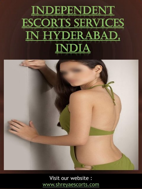Independent escorts services in hyderabad | 9866962510 |shreyaescorts.com