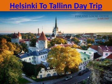 Helsinki To Tallinn Day Trip