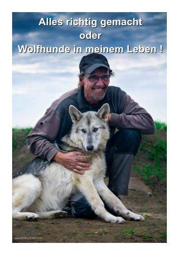 Alles richtig gemacht oder Wolfhunde in meinem Leben