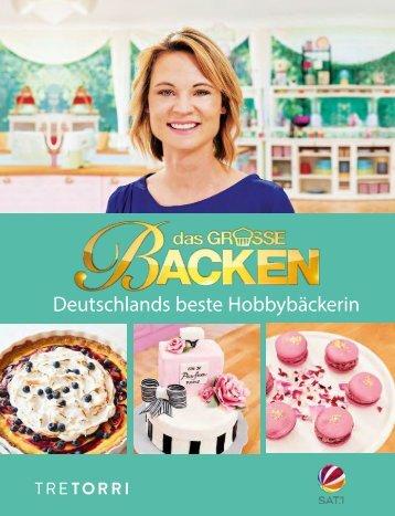 Das große große Backen - Deutschlands beste Hobbybäckerin
