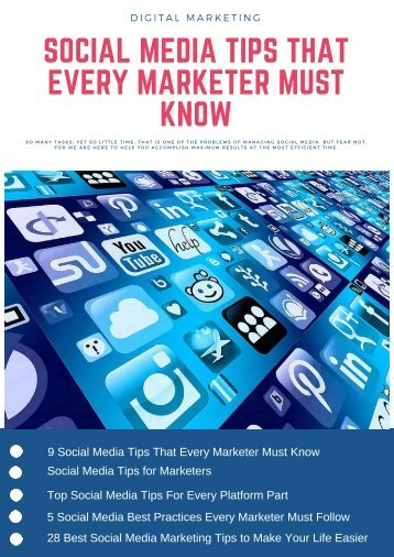 Social Media Tips That Every Marketer Must Know (1)