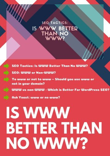 IS WWW BETTER THAN NO WWW