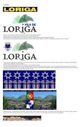 Extratos da obra  do historiador António Conde - História concisa da vila de Loriga - Das origens à extinção do município -  History of Loriga by the historian António Conde
