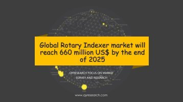 Global Rotary Indexer market will reach 660 million US$ by the end of 2025