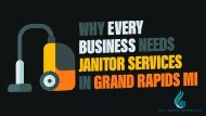 Why Every Business Needs Janitor Services In Grand Rapids Mi
