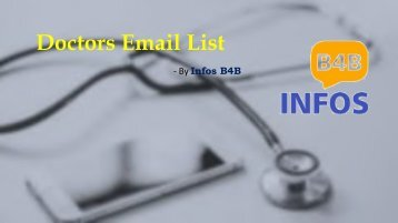 Doctors Email List | Doctors Email Address List |  Doctors Mailing List | Infos B4B