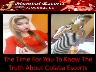 The Time For You To Know The Truth About Colaba Escorts-converted