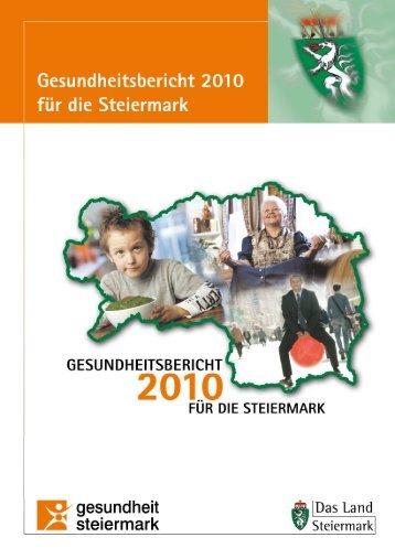 Gesundheitsbericht 2010 des Landes Steiermark - Public Health