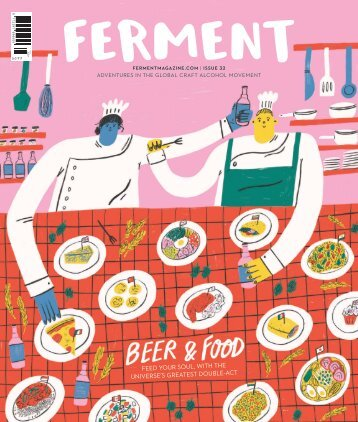 Ferment Issue 32 // Beer & Food