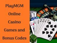 PlayMGM Online Casino Games and Bonus Codes