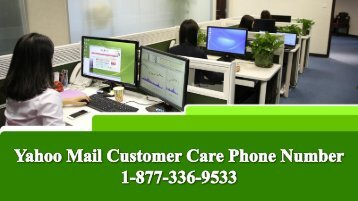 Yahoo Mail Customer Care Phone Number 1-877-336-9533