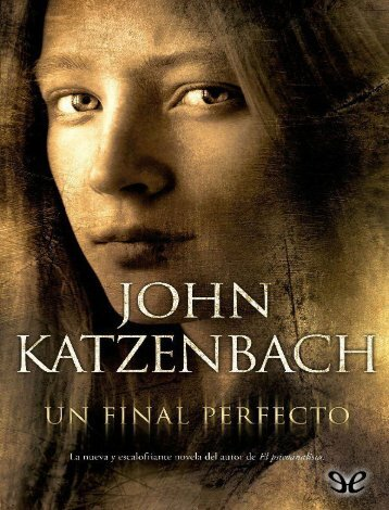 Un Final Perfecto - John Katzenbach