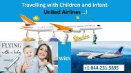 Travelling with children and Infant +1-844-231-5895 United Airlines