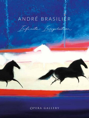 André Brasilier Infinite Inspiration