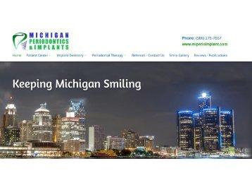 Periodontist in Troy MI | Sterling Heights Dental Implants - Michigan Periodontics & Implants