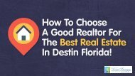 How To Choose A Good Realtor For The Best Real Estate In Destin Florida