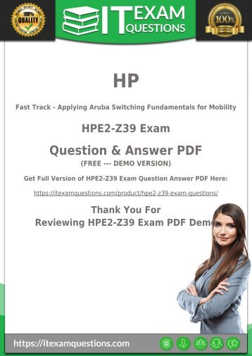 Preparation with HPE2-Z39 Dumps PDF [2018] Download HPE2-Z39 Exam PDF