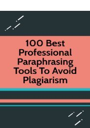 100 Best Professional Paraphrasing Tools to Avoid Plagiarism