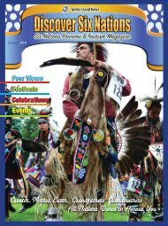 Discover Six Nations - Six Nations Powwow and Tourism Magazine, Summer 2018