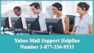 Yahoo Mail Support Helpline Number 1-877-336-9533