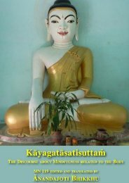 Kayagatasatisuttam, the Discourse about Mindfulness related to the Body