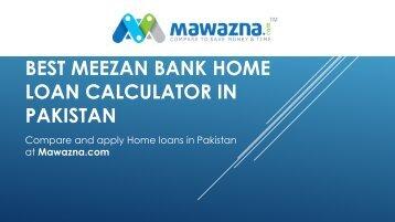 Meezan Bank Home Loan Calculator