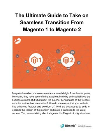 The Ultimate Guide to Take on Seamless Transition From Magento 1 to Magento 2