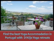 Find the best Yoga Accommodation in Portugal with  DAlijo Yoga retreats