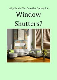 Why Should You Consider Opting For Window Shutters?