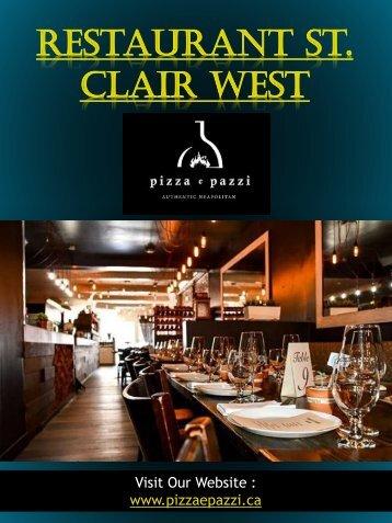 Restaurant St. Clair West|pizzaepazzi.ca | Call 4166519999