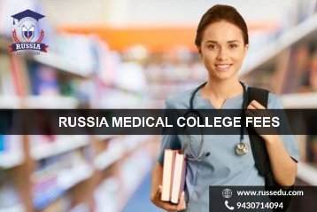 Russia medical College Fees