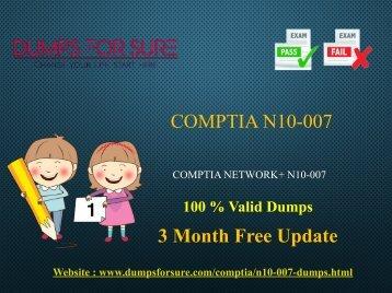 CompTIA N10-007 Dumps