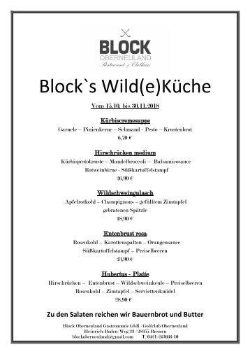 Block´s Wild(e) Küche 15.10 - 30.11.2018