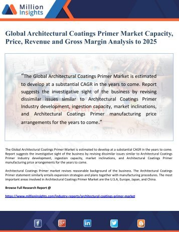 Global Architectural Coatings Primer Market Capacity, Price, Revenue and Gross Margin Analysis to 2025