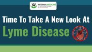 Time To Take A New Look At Lyme Disease