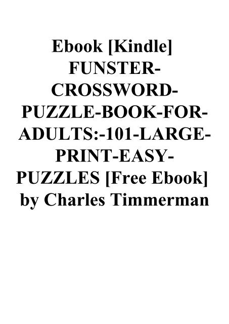 Ebook Kindle Funster Crossword Puzzle Book For Adults 101 Large