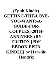 (Epub Kindle) GETTING-THE-LOVE-YOU-WANT-A-GUIDE-FOR-COUPLES -20TH-ANNIVERSARY-EDITION [PDF EBOOK EPUB KINDLE] by Harville Hendrix