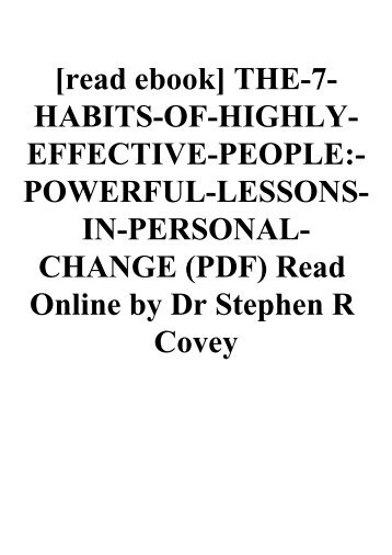 [read ebook] THE-7-HABITS-OF-HIGHLY-EFFECTIVE-PEOPLE-POWERFUL-LESSONS-IN-PERSONAL-CHANGE (PDF) Read Online by Dr Stephen R Covey