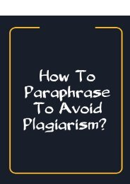How to paraphrase to avoid plagiarism