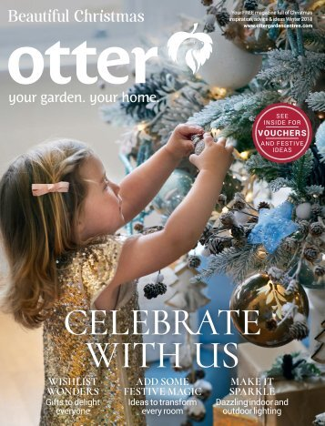 Otter Garden Centres Christmas Magazine 2018