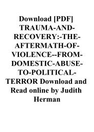 Download [PDF] TRAUMA-AND-RECOVERY-THE-AFTERMATH-OF-VIOLENCE--FROM-DOMESTIC-ABUSE-TO-POLITICAL-TERROR Download and Read online by Judith Herman