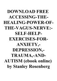 DOWNLOAD FREE ACCESSING-THE-HEALING-POWER-OF-THE-VAGUS-NERVE-SELF-HELP-EXERCISES-FOR-ANXIETY -DEPRESSION -TRAUMA -AND-AUTISM (ebook online) by Stanley Rosenberg