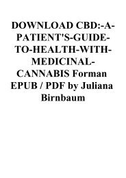 DOWNLOAD CBD-A-PATIENT'S-GUIDE-TO-HEALTH-WITH-MEDICINAL-CANNABIS Forman EPUB  PDF by Juliana Birnbaum