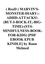 ( ReaD ) MARVIN'S-MONSTER-DIARY-ADHD-ATTACKS!-(BUT-I-ROCK-IT -BIG-TIME)-(ST4-MINDFULNESS-BOOK-FOR-KIDS) [PDF EBOOK EPUB KINDLE] by Raun Melmed
