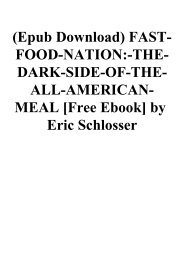(Epub Download) FAST-FOOD-NATION-THE-DARK-SIDE-OF-THE-ALL-AMERICAN-MEAL [Free Ebook] by Eric Schlosser